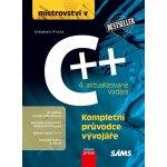 Mistrovství v C++ 4. aktualizované vydání - Stephen Prata