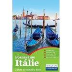 Itálie největší zajímavosti a nejneuvěřitelnější místa