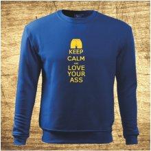 Keep calm and love your ass Modrá