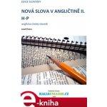 Nová slova v angličtině II.. anglicko-český slovník H-P - Jozef Petro e-kniha