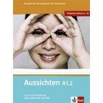 Aussichten A1.2 Kurs-Arbeitsbuch - Druhý díl šestidílného učebního souboru němčiny pro dospělé studenty s CD a DVD - L.Ros El Hosni, O. Swerlowa, S. Klötzer
