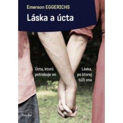Emerson Eggerichs Láska a úcta