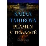 Tahirová Sabaa: Plamen v temnotěha