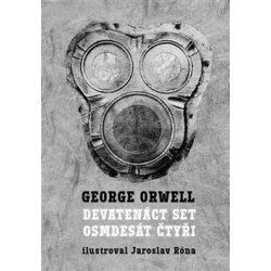Devatenáct set osmdesát čtyři George Orwell