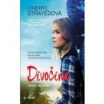 Divočina Cheryl Strayedová