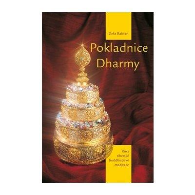 Pokladnice Dharmy. Kurz tibetské buddhistické meditace - Geše Rabten - Nadace Rabten