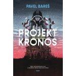 Projekt Kronos Pavel Bareš