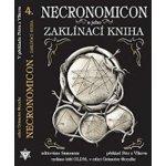 Necronomicon a jeho Zaklínací kniha /2.vyd./
