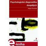 Psychologická diagnostika dospělých e-kniha