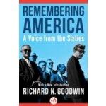 Remembering America - Goodwin Richard N.