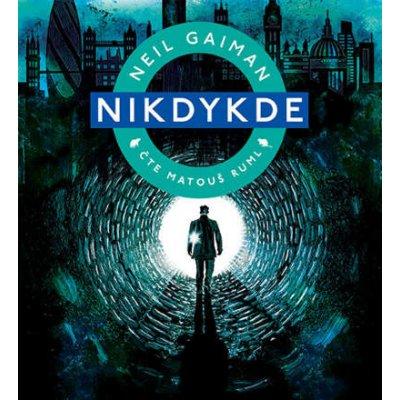 Neil Gaiman - Nikdykde (2CD)