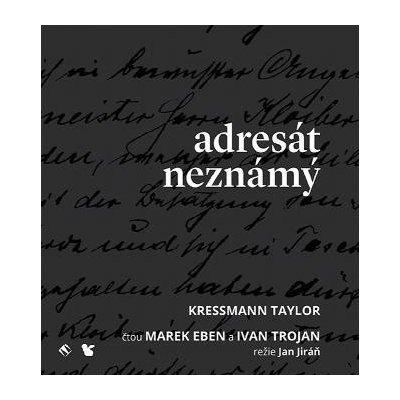 Kressmann Taylor: Adresát Neznámý CD