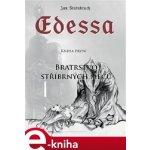 Edessa. Bratrstvo stříbrných mečů - Jan Štainbruch e-kniha