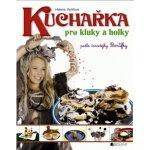 Kuchařka pro kluky a holky - Helena Rytířová