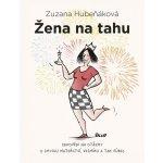 Žena na tahu - Hubeňáková Zuzana