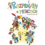 Rozprávky o princoch - František Zacharník