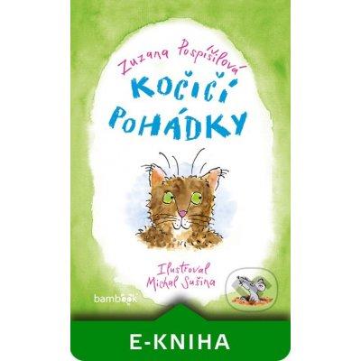 Kočičí pohádky - Zuzana Pospíšilová, Michal Sušina