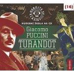 Nebojte se klasiky! Giacomo Puccini: Turandot - Giacomo Puccini