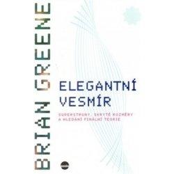 Elegantní vesmír Brian Greene