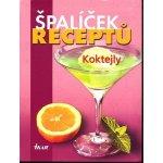 Špalíček receptů - míchané nápoje
