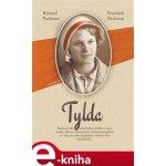 Tylda - Richard Pachman, František Pachman