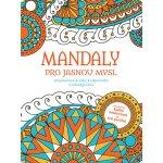 Omalovánky Mandaly pro jasnou mysl