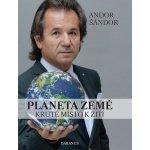 Planeta Země - Kruté místo k žití - Andor Šándor