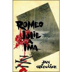 Otčenášek Jan: Romeo, Julie a tma Kniha