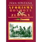 Aforismy, bonmoty a zlomky Ivan Fontana