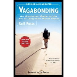 Vagabonding - R. Potts An Uncommon Guide to the Ar