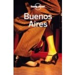Lonely Planet Buenos Aires - Lonely Planet, Bao Sandra