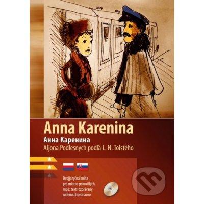 Anna Karenina - Lev Nikolajevič Tolstoj, Aljona Podlesnych