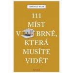 111 míst v Brně, která musíte vidět - Biler Stanislav