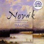 Novák Vítězslav: Piano Works - František Rauch CD