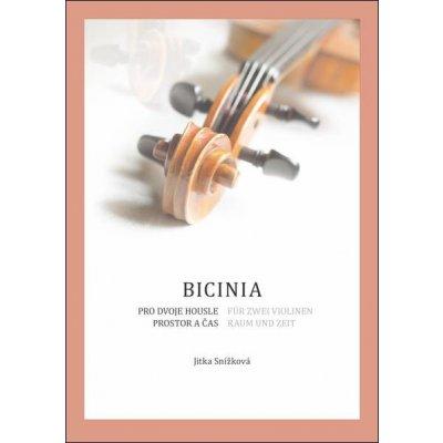 BICINA pro dvoje housle – prostor a čas Jitka Snížková