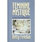 Feminine mystique - Betty Friedan
