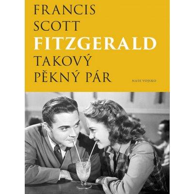 Fitzgerald Francis Scott: Takový pěkný párha