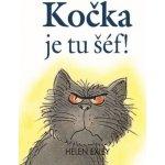Kočka je tu šéf! - Helen Exley