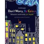 Arteterapie Don't Worry Be Colour