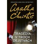 Tragédia v troch dejstvách - Agatha Christie