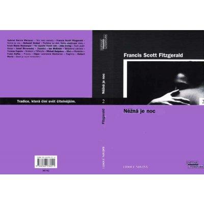 FITZGERALD Francis Scott - Něžná je noc
