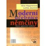 Moderní učebnice němčiny - Höppnerová Věra, Jaucová Lenka