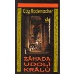 Záhada údolí králů - Cay Rademacher