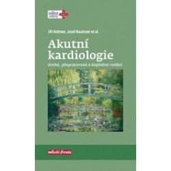 Akutní kardiologie - Jiří Kettner