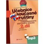Učebnice současné ruštiny, 2. díl + mp3 - Vhodné i pro samouky