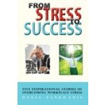 From Stress to Success - Pankhania Hansa