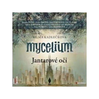 Audiokniha: Mycelium I - Jantarové oči (audiokniha ke stažení)