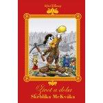 Disney - Život a doba Skrblíka McKváka - Walt Disney