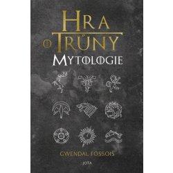 Hra o trůny - Mytologie - Gwendal Fossois