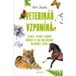 Veterinář vzpomíná (Petr Skalka)